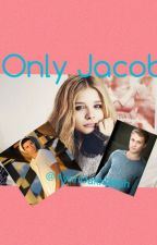 Only Jacob by AyahDakhlallah