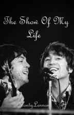The Show Of My Life by MontyLennon