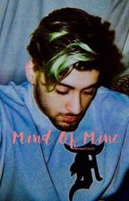MIND OF MINE | [malik] (COMPLETED) by -babyzoll