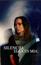 Silencio, Ella Es Mía. [Editando] by _DarkCat_