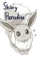 Shiny Paradise by BanquetFox