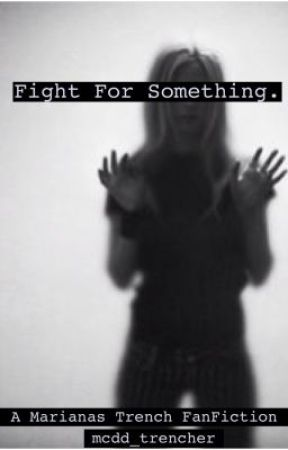 Fight For Something (Josh Ramsay Fanfic) (Mature) by mcdd99
