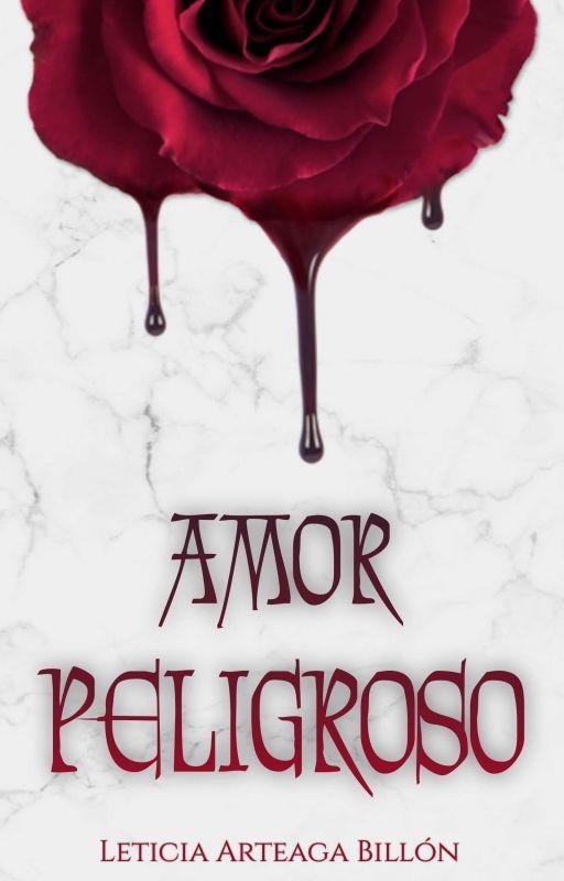 #1 Amor Peligroso © #CLDWGANADORA2016 Saga Renacer de la Oscuridad #Wattys2016 by BlackandSweetShadow