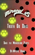 Miraculous Truth Or Dare by Moon_Diana