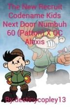 The New Recruit Codename Kids Next Door Numbuh 60 (Patton) X OC Reader by destinycopley13