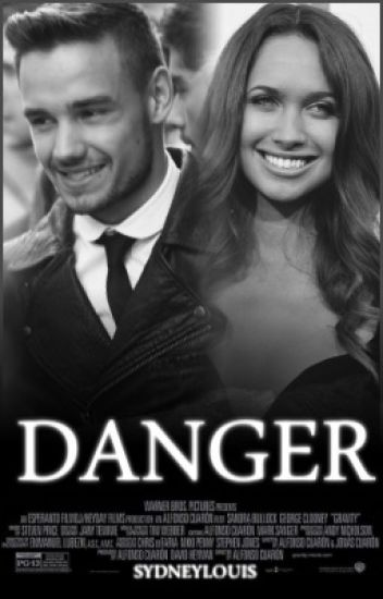 Danger // Liam Payne {complete} // #Wattys2015