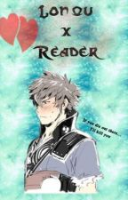 Lon'qu x Reader by justicelaw