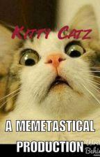Kitty catz (MEME!) by TheDonutDoggy