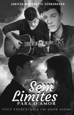 Sem Limites para o Amor by Jenynha_MS
