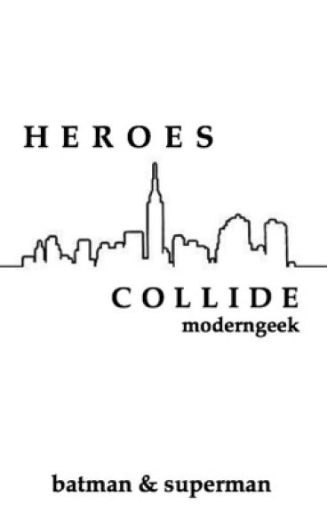 Heroes Collide: Batman & Superman Imagines