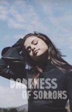 Darkness of Sorrows by thatbelieberchic