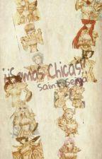 ¿¡Somos CHICAS!? by 2LokasEnUnacuenta