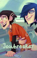 Jawbreaker by ireallydontknowwhat