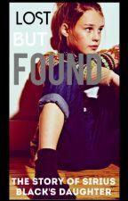 Lost But Found• Sirius Black's Daughter. by -HeroesOfOlympus-