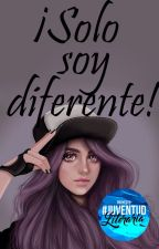 ¡Solo soy diferente! by The-world-is-mine