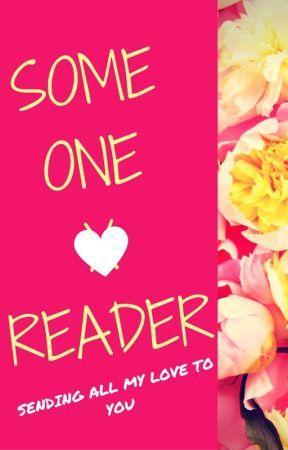 Someone X Reader by JuliePham246