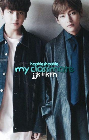 my classmate ; jjk + kth