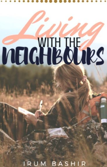 Living with the Neighbours (#Wattys2016)