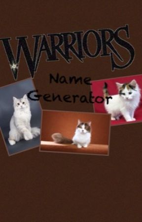 Warrior Cat Name Generator - Name (Prefix) - Wattpad