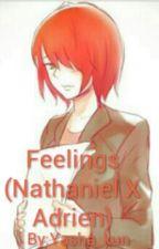 Feelings (Nathaniel X Adrien) by Yasha_kun