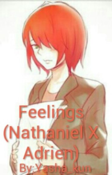 Feelings (Nathaniel X Adrien)