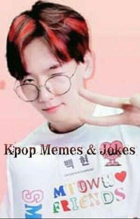 kpop memes & jokes by Exo-Byun