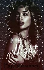 In The Night by blasianney