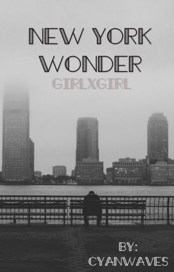 New York Wonder (girlxgirl)