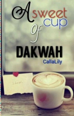 A Sweet Cup Of Dakwah by ians97