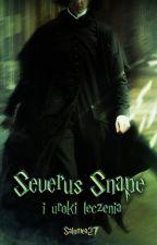 Severus Snape i uroki leczenia by Salomea27