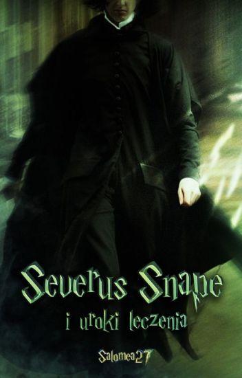 Severus Snape i uroki leczenia