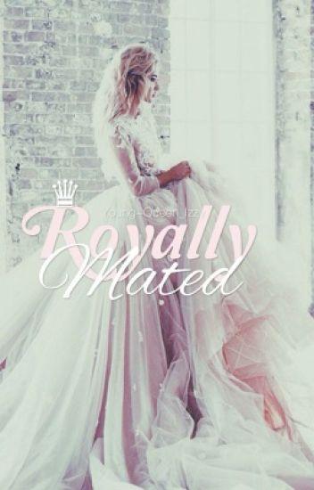 Royally mated