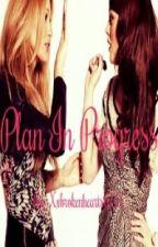 Plan In Progress by Xxbrokenhearts67xX