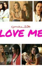 Love Me (Love Me #1) Emison/ Sparia by g_2014