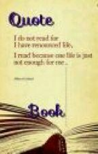 Quote Book  by gamerwriter_22