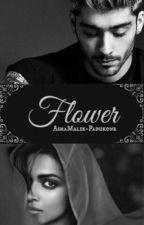 Flower || ZAYN #Wattys2016 by AshaMalik-Kapoor