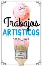 Trabajos artísticos by natsu_love