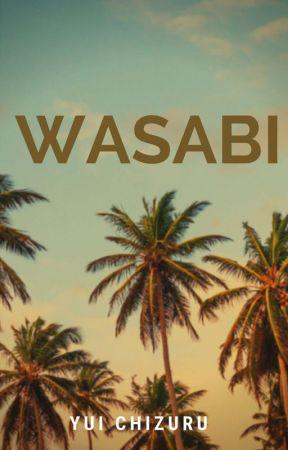 Wasabi (One-Shot Story) by YuiChizuru