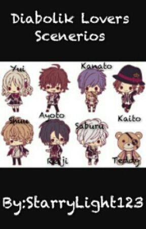 Diabolik Lovers Scenerios {Currently Editing} - When You