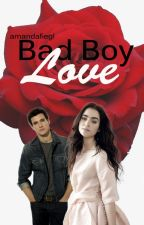 Bad Boy Love by amandafiegl