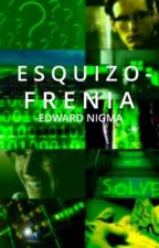 Esquizofrenia.||Edward Nygma by Comic_She-Dwarf