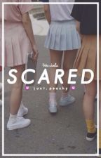 S C A R E D  // JUN  by peachtartlette