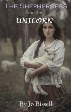 The Shepherdess and the Unicorn by jobissell