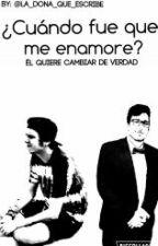 《¿Cuando fue que me enamore?》 by La_dona_que_escribe