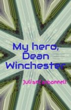 My hero, Dean Winchester by JulianCarbonnell