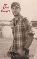 Am I Still Enough? by lukebryan_country03