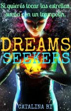 Dreams Seekers (Buscadores De Sueños) by CataBagnatoIrigoyen