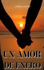 Un Amor De Enero by Lulichayle02