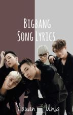Big Bang Song Lyrics by Yixuan__Uniq