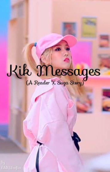 Kik Messages (A reader x Suga story)
